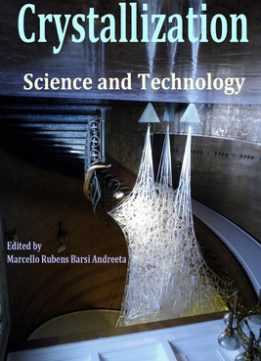 Download ebook Crystallization: Science & Technology