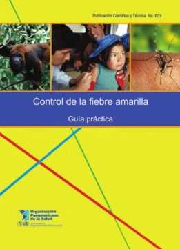 Download Control of Yellow Fever: Field Guide (PAHO Scientific Publications)