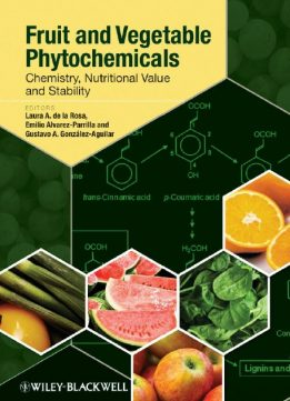Download ebook Fruit & Vegetable Phytochemicals: Chemistry, Nutritional Value & Stability