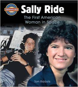 Download ebook Sally Ride: The First American Woman in Space by Tom Riddolls