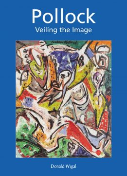 Download ebook Jackson Pollock: Veiling the Image