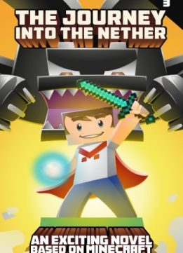 Download ebook The Journey Into The Nether: Part 3