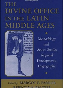 Download The Divine Office in the Latin Middle Ages