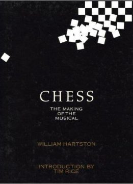 Download ebook Chess: The Making of the Musical