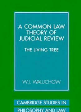 Download ebook A Common Law Theory of Judicial Review: The Living Tree