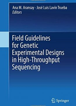 Download ebook Field Guidelines for Genetic Experimental Designs in High-Throughput Sequencing