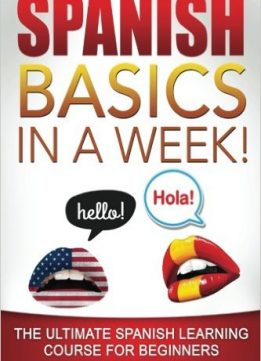 Download ebook Spanish Basics in a Week!