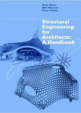 Download ebook Structural Engineering for Architects: A Handbook
