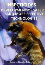 Insecticides: Development of Safer and More Effective Technologies