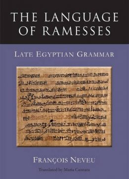 Download ebook The Language of Ramesses: Late Egyptian Grammar