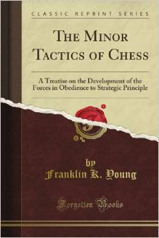 Download ebook The Minor Tactics of Chess