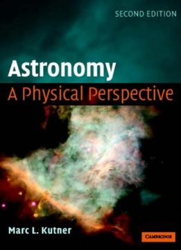 Download ebook Astronomy: A Physical Perspective (2nd edition)