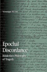 Epochal Discordance: Holderlin's Philosophy of Traged
