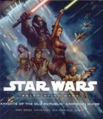 Star Wars: Knights of the Old Republic Campaign Guide – Roleplaying Game