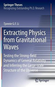 Download ebook Extracting Physics from Gravitational Waves