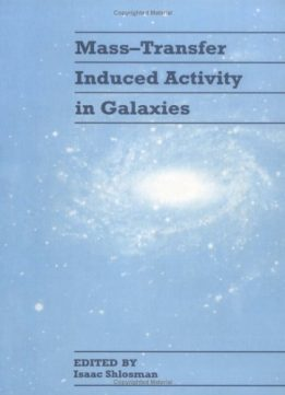 Download ebook Mass-Transfer Induced Activity in Galaxies