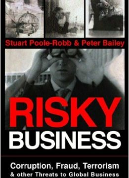 Download ebook Risky Business: Corruption, Fraud, Terrorism & Other Threats to Global Business
