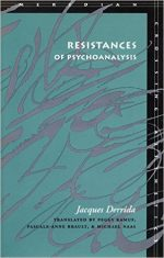 Resistances of Psychoanalysis