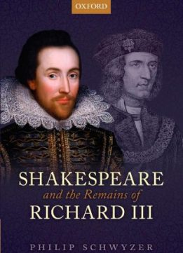 Download ebook Shakespeare & the Remains of Richard III