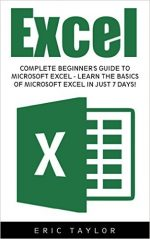 Excel: Complete Beginner's Guide To Microsoft Excel