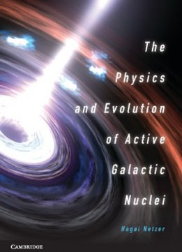 Download ebook The Physics & Evolution of Active Galactic Nuclei