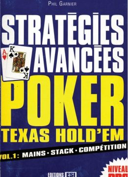 Download ebook Stratégies avancées Poker Texas Hold'em : Volume 1, Mains, stack, compétition