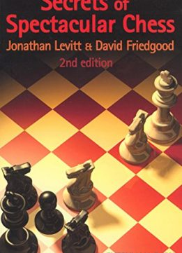 Download ebook Secrets of Spectacular Chess, 2nd edition