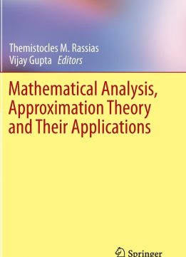 Download ebook Mathematical Analysis, Approximation Theory & Their Applications