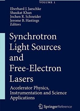 Download ebook Synchrotron Light Sources & Free-Electron Lasers