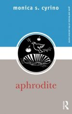 Aphrodite (Gods and Heroes of the Ancient World)