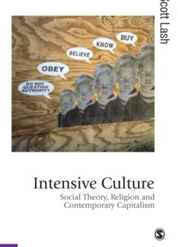 Download ebook Intensive Culture: Social Theory, Religion & Contemporary Capitalism