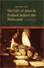 The Life of Jews in Poland before the Holocaust: A Memoir