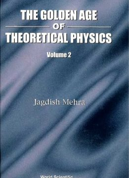 Download ebook Golden Age of Theoretical Physics, Volume 2