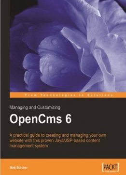 Download ebook Managing & Customizing OpenCms 6 Websites