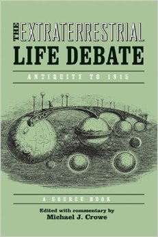Download ebook The Extraterrestrial Life Debate, Antiquity to 1915: A Source Book