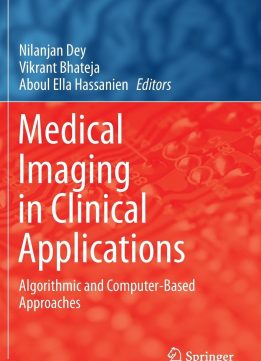 Download ebook Medical Imaging in Clinical Applications
