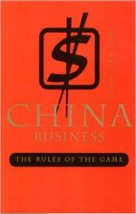 China Business: The Rules of the Game