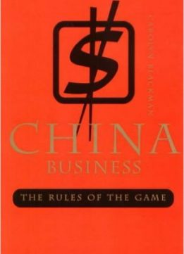 Download ebook China Business: The Rules of the Game