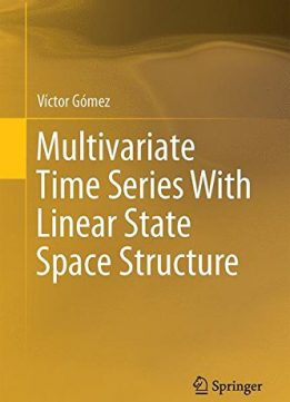 Download ebook Multivariate Time Series With Linear State Space Structure