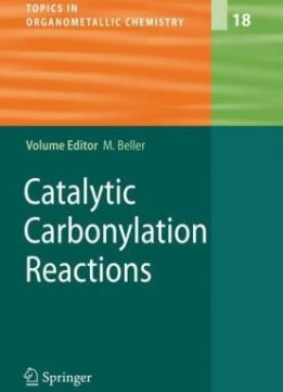 Download ebook Catalytic Carbonylation Reactions