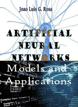 Download ebook Artificial Neural Networks: Models & Applications
