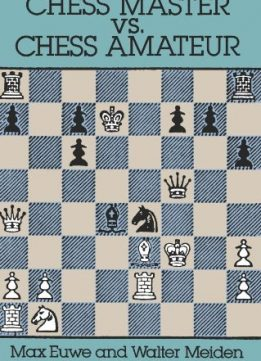 Download ebook Chess Master vs. Chess Amateur