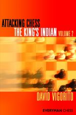 Attacking Chess: The King's Indian (Volume 2)