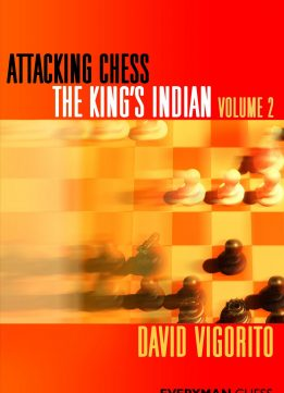 Download ebook Attacking Chess: The King's Indian (Volume 2)