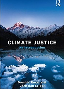 Download ebook Climate Justice: An Introduction