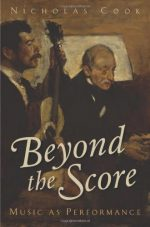 Beyond the Score: Music as Performance