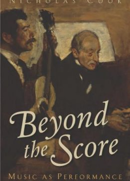 Download ebook Beyond the Score: Music as Performance