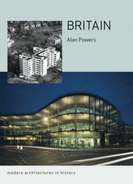 Download ebook Britain: Modern Architectures in History