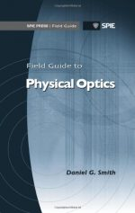 Field Guide to Physical Optics