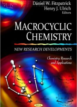 Download ebook Macrocyclic Chemistry: New Research Developments